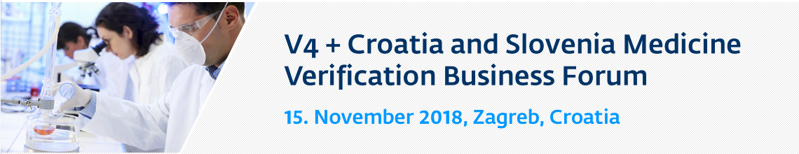 Visegrad Group Countries + Croatia Medicines Verification Business Forum 2018